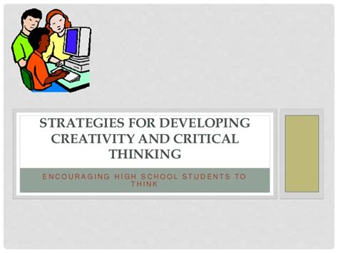 Developing critical thinking skills in the classroom jpg 638x479